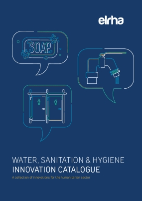 Water, Sanitation & Hygiene innovation Catalogue: A Collection of Innovations for the Humanitarian Sector